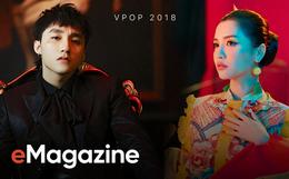 Nhìn lại 11 MV hot và có sức ảnh hưởng mạnh mẽ nhất, giúp định hình một năm sôi động của Vpop