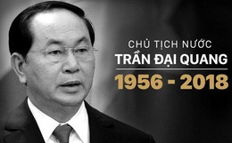 Tang lễ Chủ tịch nước Trần Đại Quang sẽ được tổ chức thế nào?