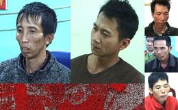 Lời khai chấn động của 5 nghi phạm: Thay nhau hãm hiếp nữ sinh vào 30 và mùng 2 Tết rồi thủ tiêu bịt đầu mối