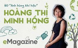 """""""Anh hùng khí hậu"""" Minh Hồng: Zero Waste không phải là giảm việc vứt đi, mà là… giảm mua"""