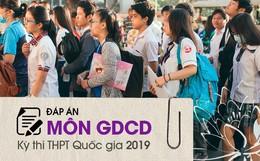 Đáp án đề thi GDCD THPT quốc gia 2019 (đã xong tất cả 24 mã đề)