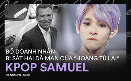 Người cha doanh nhân bị sát hại của Samuel: Từ vượt biên trái phép thành chủ tập đoàn ô tô, tai tiếng nhưng nhân cách đẹp hiếm thấy