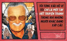 9 câu nói chẳng thể nào quên từ Stan Lee - Huyền thoại của những huyền thoại