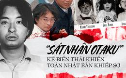"""""""Sát nhân Otaku"""" - Tên ấu dâm biến thái ra tay tàn độc với các bé gái, gieo rắc nỗi kinh hoàng cho người dân Nhật Bản một thời"""