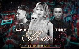 """Min tiếp tục tung remix cực chất cho """"Có Em Chờ"""" ngay sau khi phát hành hit """"Ghen"""""""