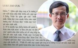 """Tiến sĩ Ngôn ngữ nói gì trước đề xuất cải tiến bảng chữ cái, """"Tiếng Việt"""" thành """"Tiếq Việt""""; """"Luật giáo dục"""" thành """"Luật záo zụk""""?"""