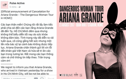 HOT: Đơn vị tổ chức chính thức lên tiếng xác nhận hủy show Ariana Grande