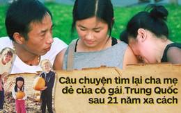 21 năm sinh sống trên đất Mỹ, cô gái gốc Hoa quyết tâm lật lại quá khứ, tìm kiếm sự thật về cha mẹ ruột