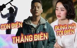"""Nhạc Việt: đã có """"Con điên"""", """"Thằng điên"""" và giờ có cả """"Đừng nói tôi điên"""""""