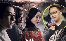 """""""Hạo Lan Truyện"""" của Vu Chính bất ngờ thông báo dời lịch phát sóng ngay """"phút 89"""""""