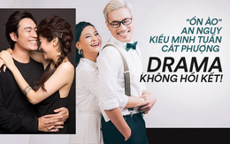 """Toàn cảnh """"ồn ào"""" An Nguy - Kiều Minh Tuấn - Cát Phượng: Cuốn phim dài kỳ, liên tiếp drama mãi chưa đến hồi kết!"""