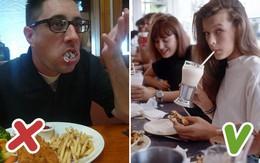 Đừng quên 6 phép lịch sự khi ăn uống để trở nên sang hơn