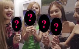 Khoảnh khắc Black Pink nội bộ tương tàn: Trong mắt 4 thành viên, ai là người xinh đẹp nhất nhóm?