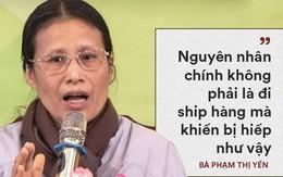 """Mẹ nữ sinh giao gà bị sát hại: """"Bà Phạm Thị Yến xúc phạm gia đình, vong linh con tôi"""""""