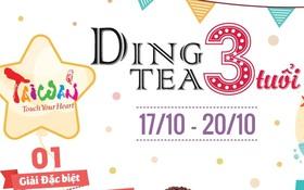 Mừng 3 năm sinh nhật hệ thống Ding Tea – Trúng quà lớn