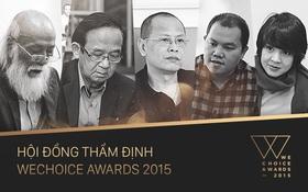 WeChoice Awards 2015: Hé lộ 5 thành viên uy tín trong Hội đồng thẩm định