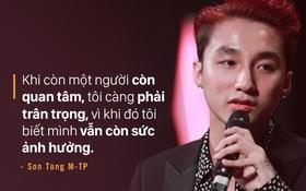"""Sơn Tùng M-TP: """"Tôi chấp nhận chịu mọi sự ganh ghét, vì những người yêu thương mình"""""""