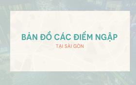 Infographic: 7 điểm ngập nặng nhất ở Sài Gòn khi có mưa lớn