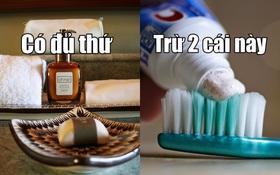 Tại sao ở nhiều khách sạn 4-5 sao, gì cũng có, trừ kem và bàn chải đánh răng?