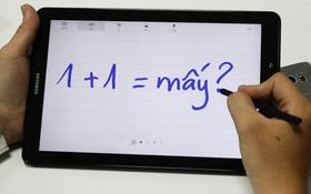 Trải nghiệm máy tính bảng Galaxy Tab A 2016 dưới con mắt sinh viên