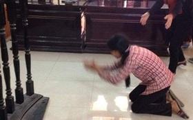 Vợ bị cáo quỳ rạp trước vành móng ngựa cảm ơn quan tòa