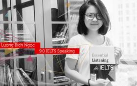 Nữ sinh đạt 9.0 Speaking IELTS chia sẻ bí quyết học tiếng Anh hiệu quả
