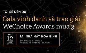 Thay ngay avatar Facebook để nhận vé tham gia Gala WeChoice Awards 2016!