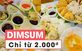 Tưởng 2 - 3 nghìn chẳng ăn được gì, thế mà ăn được cả Dimsum luôn đấy!