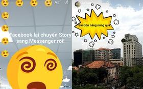 """""""Chán chê"""" giao diện News Feed, Facebook đưa hẳn tính năng Story sang Messenger"""