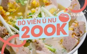 """Bò viên """"đại gia"""": 200k một viên bự ú nù 6 người ăn mới hết!"""