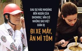 Sau sự hào nhoáng bên ngoài của showbiz, vẫn có những khoảnh khắc sao Việt giản dị đến khó tin!