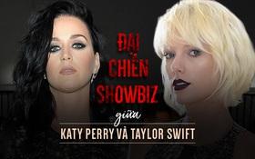 Đại chiến showbiz giữa Taylor Swift và Katy Perry: Vì sao luôn gay cấn và dai dẳng suốt nhiều năm?