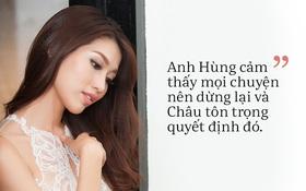 Quỳnh Châu nói về chuyện tình đã kết thúc với Quang Hùng: Đau lòng vì đến bây giờ vẫn không biết lý do chia tay