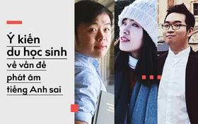 """Phản ứng của du học sinh sau clip """"bắt lỗi phát âm"""" của Dan Hauer: Trăn trở về cách tiếp nhận chỉ trích của người Việt"""
