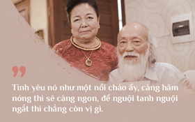 Cách vợ chồng thầy Văn Như Cương ở bên nhau trong những phút yếu mệt: 80 tuổi thì tình yêu cũng vẫn mãi xanh!