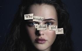"""""""13 Reasons Why"""" tìm được lí do để làm tiếp mùa thứ hai"""