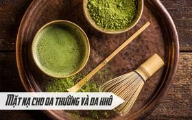 Không chỉ ăn được, dùng bột trà xanh đắp mặt còn giúp da vừa trắng vừa sạch mụn