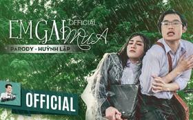 """Giải mã cơn sốt """"2 ngày ra mắt, hơn 4 triệu lượt xem"""" của MV parody """"Em gái mưa"""" (Huỳnh Lập)"""