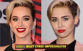 Bất ngờ chưa? Sở thích của Katy Perry là đóng giả... Miley Cyrus