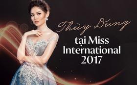 Thùy Dung tại Miss International 2017: Những ngày đầu thăng hoa nhan sắc và nỗ lực chiến đấu với bệnh... thủy đậu!