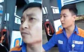 """Quát nạt nhân viên vì trả về 0 đồng trước khi đổ 500.000 xăng, người quay clip bị dân mạng """"ném đá"""" tới tấp"""