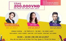 """Mỹ Tâm, Sơn Tùng M-TP, Isaac sẽ """"cháy"""" cùng hàng ngàn khán giả tại Food Fest 2017"""