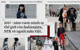 2017 - Ắt là năm mà cả làng thời trang Việt vươn mình ra thế giới!