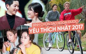 Bình chọn sao ngoại được fan Việt yêu thích nhất 2017: SNSD hay Black Pink, Song - Song hay Kim Tae Hee - Bi Rain mới hot hơn?