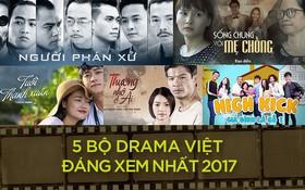 """Đây là 5 bộ phim đã làm """"thay da đổi thịt"""" phim truyền hình Việt Nam trong mắt khán giả!"""