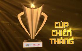 Nghẹt thở chờ đón Gala Cúp Chiến thắng 2016