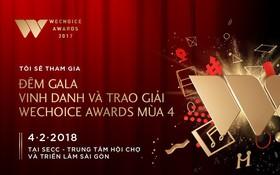 Bình tĩnh chơi game, nhận ngay vé mời tham gia đêm Gala WeChoice Awards 2017!