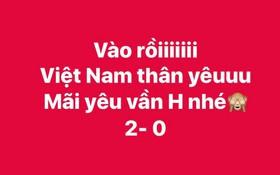 Dân mạng phấn khích tột độ khi Việt Nam ghi 2 bàn vào lưới Malaysia