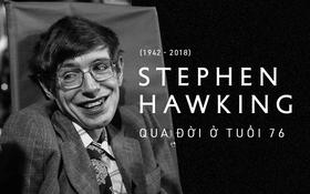 Giáo sư thiên tài Stephen Hawking, biểu tượng của lòng dũng cảm và kiên định đã qua đời ở tuổi 76