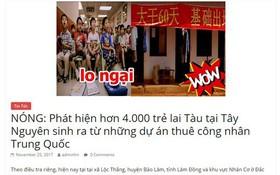 """Thực hư chuyện """"4.000 con lai Trung Quốc ở Tây Nguyên"""""""